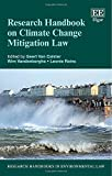Research Handbook on Climate Change Mitigation Law (Research Handbooks in Environmental Law series)