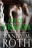 Act of Surrender: An Immortal Ops World Novel (PSI-Ops / Immortal Ops Book 2)