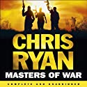 Masters of War (       UNABRIDGED) by Chris Ryan Narrated by Jamie Parker