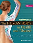Memmler's the Human Body in Health an...