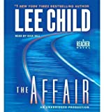The Affair (Jack Reacher Novels (Audio)) Child, Lee ( Author ) Sep-11-2012 Compact Disc Lee Child