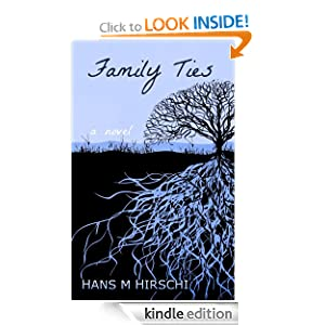 Hans' first novel Family Ties