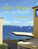 Et Saint-Tropez cr�a La Ponche