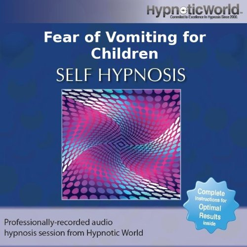 Fear of Vomiting for Children Hypnosis CD