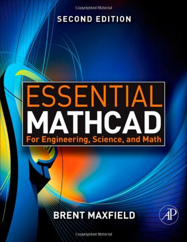 Essential Mathcad for Engineering, Science, and Math,...
