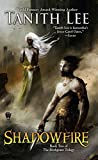 Shadowfire: Birthgrave Trilogy: Book Two (The Birthgrave Trilogy)