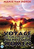 Voyage To The Planet Of Prehistoric Women [DVD]
