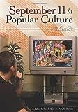September 11 in Popular Culture: A Guide
