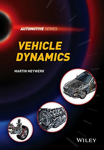 Vehicle Dynamics (Automotive Series), by Martin Meywerk