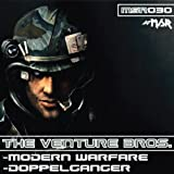Doppelganger/Modern Warfare