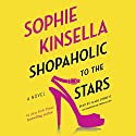 Shopaholic to the Stars: Shopaholic, Book 7 (       UNABRIDGED) by Sophie Kinsella Narrated by Clare Corbett