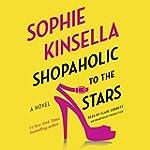 Shopaholic to the Stars: Shopaholic,...