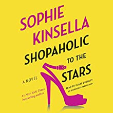 Shopaholic to the Stars: Shopaholic, Book 7 | Livre audio Auteur(s) : Sophie Kinsella Narrateur(s) : Clare Corbett
