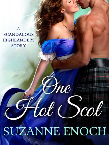 One Hot Scot: A Holiday Story by Suzanne Enoch