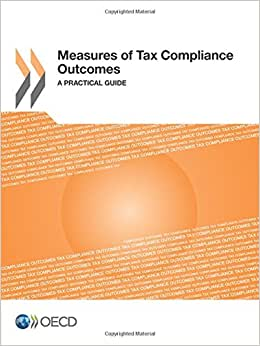 Measures Of Tax Compliance Outcomes: A Practical Guide
