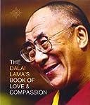 The Dalai Lama's Book of Love and Com...