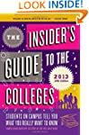 Insider's Guide to the Colleges, 2013...