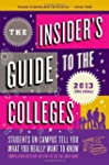 The Insider's Guide to the Colleges 2013
