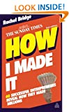 How I Made It: 40 Successful Entrepreneurs Reveal How They Made Millions
