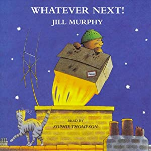 Whatever Next | [Jill Murphy]
