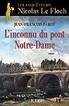 L'inconnu du pont Notre-Dame (Romans...