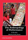 img - for [(The Anthropology of Performance: A Reader )] [Author: Frank J. Korom] [Feb-2013] book / textbook / text book