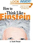 How to Think Like Einstein: Simple Wa...