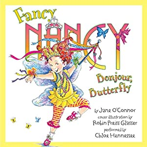 Fancy Nancy: Bonjour, Butterfly | [Jane O'Connor]