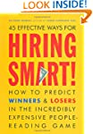 Hiring Smart!: How to Predict Winners...