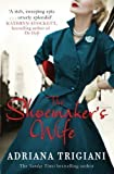 The Shoemaker's Wife by Adriana Trigiani (2012) Adriana Trigiani