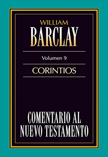 Comentario al Nuevo Testamento Vol. 09: Corintios (Tomo) (Spanish Edition)