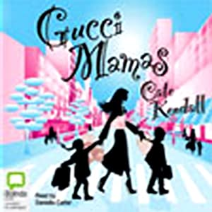 Gucci Mamas Audiobook