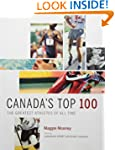 Canada's Top 100: The Greatest Athlet...