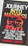 Journey into Madness (0553284134) by Thomas, Gordon