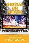 Digital or Death: Digital Transformat...