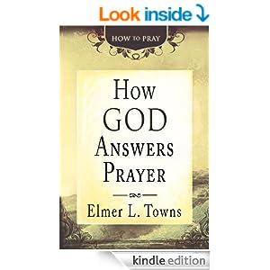 How God Answers Prayer (How to Pray)