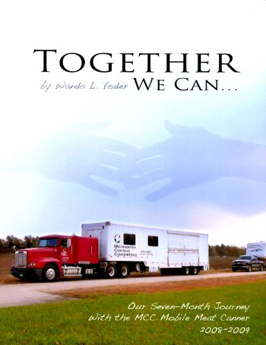 Together We Can . . . Our Seven-Month Journey