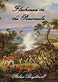 Flashman in the Peninsula (Adventures of Thomas Flashman)