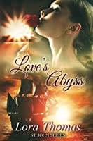 Love's Abyss (St. John Series)