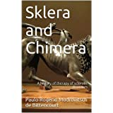 Sklera and Chimera