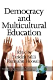 img - for Democracy and Multicultural Education (Hc) (Research in Multicultural Education and International Perspe) book / textbook / text book
