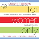 For Women Only, Revised and Updated Edition: What You Need to Know About the Inner Lives of Men | Shaunti Feldhahn