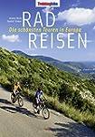 Radreisen: Die sch�nsten Touren in Eu...