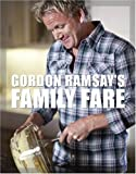 Gordon Ramsay's Family Fare (1554702224) by Ramsay, Gordon