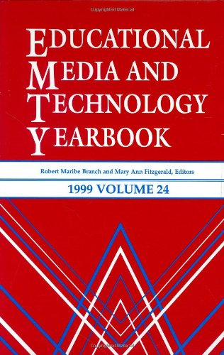 Educational Media and Technology Yearbook 1999: Volume 24 (Educational Media & Technology Yearbook)