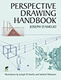 img - for Perspective Drawing Handbook (Dover Art Instruction) by D'Amelio. Joseph ( 2003 ) Paperback book / textbook / text book
