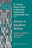 img - for Advances in Degradation Modeling: Applications to Reliability, Survival Analysis, and Finance (Statistics for Industry and Technology) book / textbook / text book