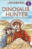 Dinosaur Hunter (I Can Read Book 4)