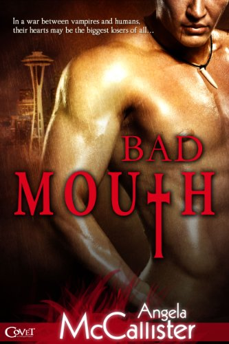 Bad Mouth (Entangled Covet) by Angela McCallister