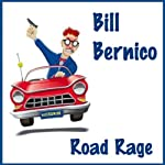 Road Rage: Short Story | Bill Bernico